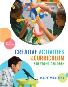 Creative Activities and Curriculum for Young Children, PDF eBook