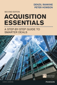 Acquisition Essentials : A step-by-step guide to smarter deals, PDF eBook