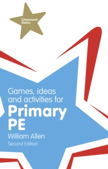 Games, Ideas and Activities for the Primary PE, PDF eBook