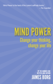 Mind Power 2nd edn : Change your thinking, change your life, Paperback Book