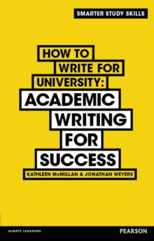 How to Write for University : Academic Writing for Success, PDF eBook