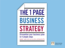 The One Page Business Strategy : Streamline Your Business Plan in Four Simple Steps, Paperback / softback Book
