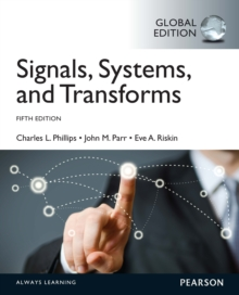 Signals, Systems, & Transforms: International Edition, PDF eBook