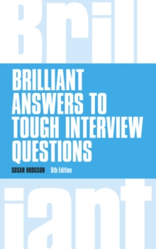 Brilliant Answers to Tough Interview Questions, Paperback Book
