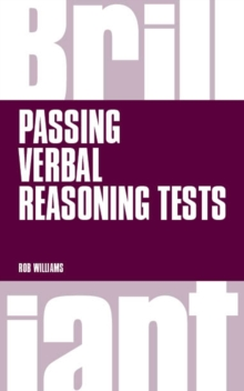 Brilliant Passing Verbal Reasoning Tests : Everything you need to know to practice and pass verbal reasoning tests, PDF eBook