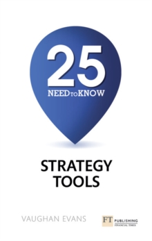 25 Need-To-Know Strategy Tools, Paperback / softback Book