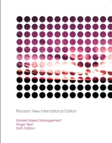 Market-Based Management: Pearson New International Edition, Paperback Book