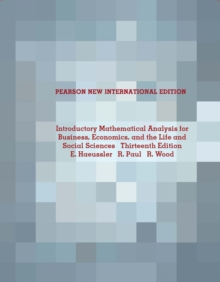 Introductory Mathematical Analysis for Business, Economics, and the Life and Social Sciences: Pearson New International Edition, Paperback Book