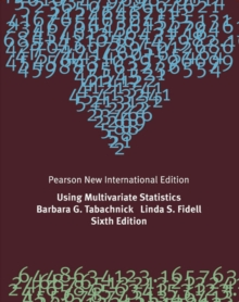 Using Multivariate Statistics: Pearson New International Edition, Paperback Book