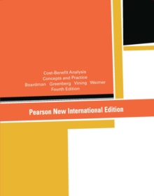 Cost-Benefit Analysis: Pearson New International Edition, Paperback Book