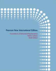 Foundations of Behavioral Neuroscience: Pearson New International Edition, Paperback Book