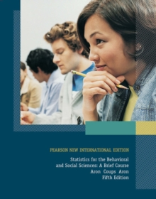Statistics for The Behavioral and Social Sciences: Pearson New International Edition : A Brief Course, Paperback / softback Book
