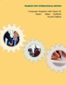 Computer Graphics with Open GL: Pearson New International Edition, Paperback / softback Book
