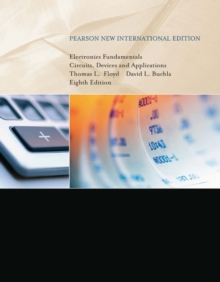 Electronics Fundamentals: Pearson New International Edition : Circuits, Devices & Applications, Paperback / softback Book