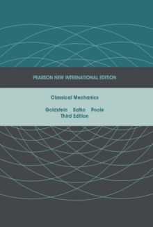 Classical Mechanics: Pearson New International Edition, Paperback / softback Book