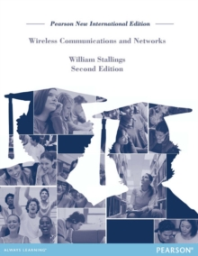 Wireless Communications & Networks: Pearson New International Edition, Paperback / softback Book