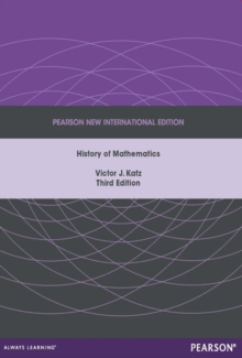 A History of Mathematics: Pearson New International Edition, Paperback / softback Book