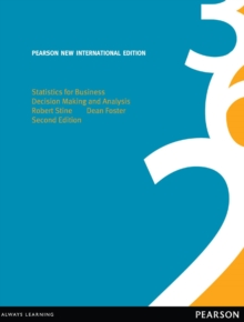 Statistics for Business: Pearson New International Edition : Decision Making and Analysis, PDF eBook