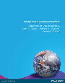 Essentials of Oceanography: Pearson New International Edition, Paperback / softback Book