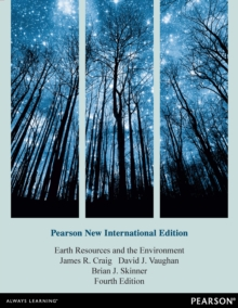 Earth Resources and the Environment: Pearson New International Edition, PDF eBook