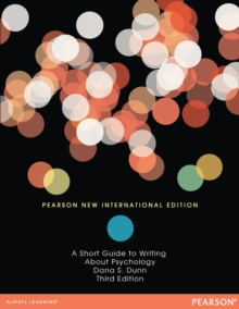 Short Guide to Writing About Psychology: Pearson New International Edition, PDF eBook