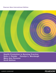 Health Promotion in Nursing Practice: Pearson New International Edition, PDF eBook