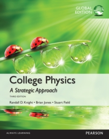 College Physics: A Strategic Approach, Global Edition, Paperback Book