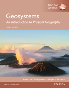Geosystems: An Introduction to Physical Geography, Global Edition, Paperback Book