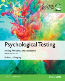 Psychological Testing: History, Principles, and Applications, Global Edition, Paperback / softback Book
