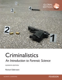 Criminalistics: An Introduction to Forensic Science, Global Edition, Paperback / softback Book