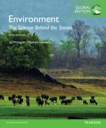 Environment: The Science behind the Stories, Global Edition, Paperback Book