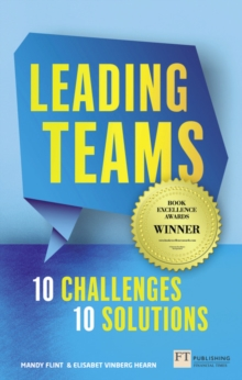 Leading Teams - 10 Challenges : 10 Solutions, Paperback / softback Book
