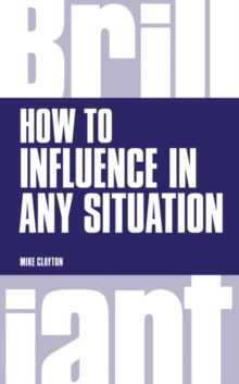 How to Influence in any situation, Paperback / softback Book