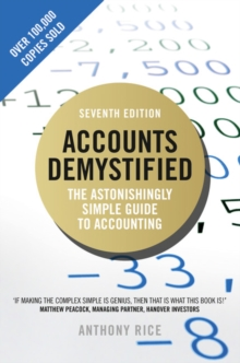 Accounts Demystified : The Astonishingly Simple Guide To Accounting, Paperback / softback Book