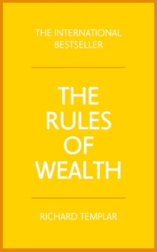 The Rules of Wealth : A personal code for prosperity and plenty, Paperback / softback Book
