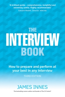 The Interview Book : How to prepare and perform at your best in any interview, EPUB eBook