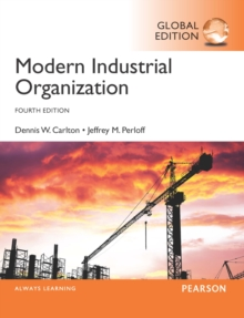 Modern Industrial Organization, Global Edition, PDF eBook