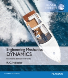 Engingeering Mechanics: Dynamics plus MasteringEngineering with Peason eText, SI Edition, Mixed media product Book