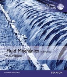 Fluid Mechanics plus MasteringEngineering with Pearson eText, SI Edition, Mixed media product Book