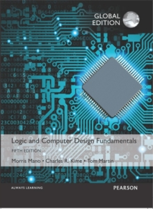 Logic and Computer Design Fundamentals, Global Edition, Paperback Book