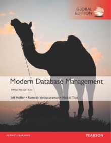 Modern Database Management, Global Edition, Paperback Book