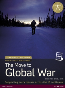 Pearson Baccalaureate History: The Move to Global War bundle, Mixed media product Book