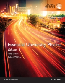Essential University Physics: Volume 1, Global Edition, Paperback Book