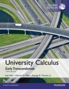 University Calculus, Early Transcendentals, Global Edition, Paperback Book