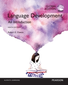 Language Development: An Introduction, Global Edition, Paperback Book