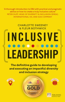 Inclusive Leadership: The Definitive Guide to Developing and Executing an Impactful Diversity and Inclusion Strategy : - Locally and Globally, Paperback / softback Book