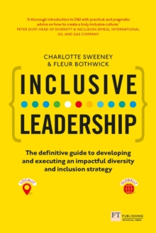 Inclusive Leadership: The Definitive Guide to Developing and Executing an Impactful Diversity and Inclusion Strategy : - Locally and Globally, PDF eBook