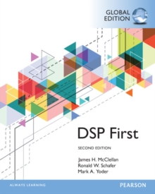 Digital Signal Processing First, Global Edition, Paperback / softback Book