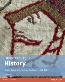 Edexcel GCSE (9-1) History Anglo-Saxon and Norman England, c1060-1088 Student Book, Paperback / softback Book