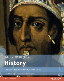 Edexcel GCSE (9-1) History Spain and the `New World', c1490-1555 Student Book, Paperback Book